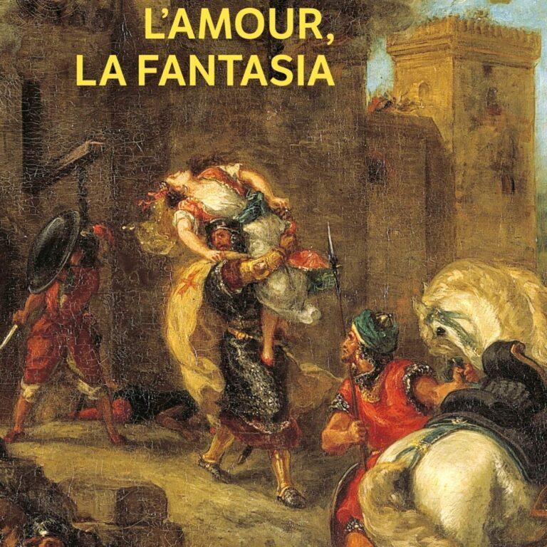Алжир.Любовь и фантазия – Ассия Джебар